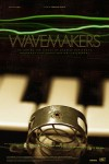 Wavemakers: Preview Screening with Filmmaker Caroline Martel - this Wednesday, April 24